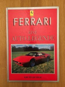 Ferrari - Eine Auto-Legende - Karl Müller Verlag
